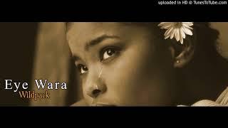 Eye Wara  WILD PACK -  2018 PNG latest Music