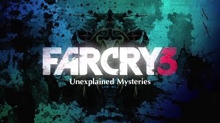Far Cry 3 - Unexplained Mysteries Official Intro [HD]