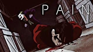 Batman Under The Red Hood | P A I N