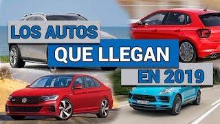 Los autos que llegan a México en 2019 | Autocosmos