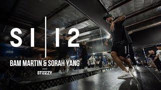Bam Martin & Sorah Yang | TMSI 12 | STEEZY Official