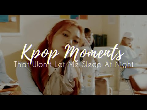 Kpop Moments That Won t Let Me Sleep At Night Mostly Performances