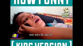How funny kids version