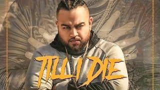 Till+I+Die++-+Deep+Jandu+%28FULL+AUDIO%29+-+RMG