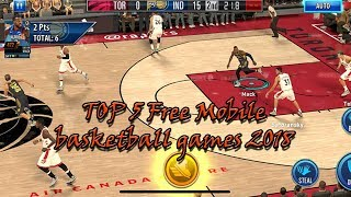Top 5 free basketball games for mobile (android/ios) 2018