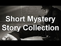 Download Video Download Short Mystery Story Collection   by Detective Fiction, Anthologies Audiobooks 3GP MP4 FLV