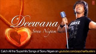 Kuchh Tum Socho (Full Audio Song) Deewana Album | Sonu Nigam Hits