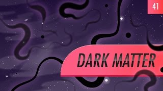 Dark Matter: Crash Course Astronomy #41