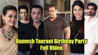 Ramesh Taurani Birthday Full Video   Salman Khan, Jacqueline Fernandez, Bobby Deol, Dia Mirza