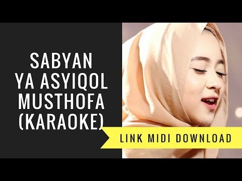 Sabyan Ya Asyiqol Musthofa Karaoke Midi Download