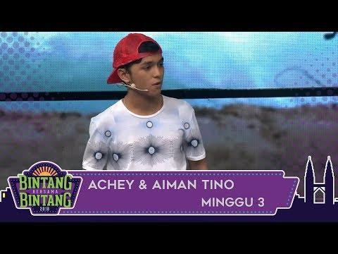 BBB (2018) | Minggu 3 | Achey & Aiman Tino