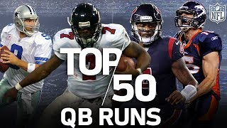 The 50 Greatest QB Runs of All-Time: Most-Athletic, Clutch, & Longest | NFL Highlights