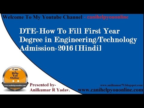 DTE-How To Fill First Year Degree in Engineering/Technology Admission-2016 [Hindi]