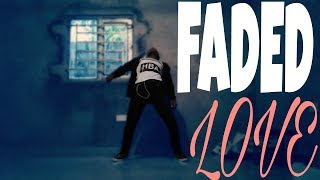 TINASHE FT. FUTURE - FADED LOVE ( DANCE COVER/ FREESTYLE)