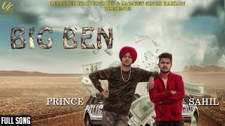 Big Ben - Full Audio Song 2018 | Prince Ft. Sahil | New Punjabi Songs 2018 | Leinster Productions