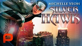 Silver Hawk - Full Superhero Movie Starring Michael Jai White and Michelle Yeoh
