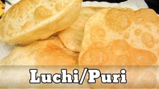 How to make Luchi/Puri
