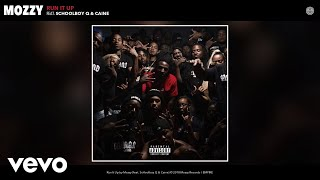 Mozzy - Run It Up (Audio) ft. ScHoolboy Q, Caine