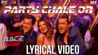 Party Chale On Song with Lyrics - Race 3   Salman Khan   Mika Singh, Iulia Vantur   Vicky-Hardik