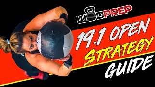 CrossFit 19.1 Open WOD Strategy & Tips - WODprep OFFICIAL!