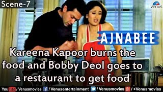 Kareena Kapoor burns the food and  Bobby Deol goes to a restaurant to get food(Ajnabee)