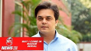MAY I COME IN MADAM | Tv Serial | Episodes 2  | Sandeep Anand | LIFE OK