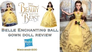 Beauty and the Beast live Action: Belle Enchanting Ball Gown doll by Hasbro Review & Unboxing
