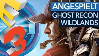 Ghost Recon: Wildlands - 17 Minuten Gameplay-Walkthrough im Koop