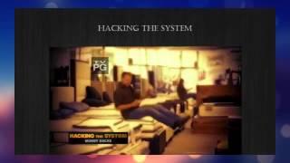 Hacking the System   Season 1 Episode 10  Money Hacks