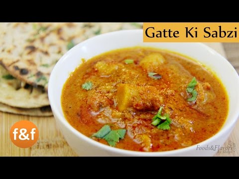 Gatte ki Sabzi | Rajasthani Gatta Curry Recipe - Quick and Easy Indian Recipes By Shilpi