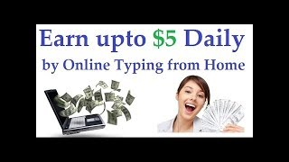Part - 1, Earn money online by typing work, data entry etc.