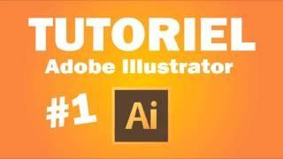[TUTO FR] Adobe Illustrator #1 - Les bases