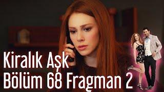 Kiralık Aşk 68. Bölüm 2. Fragman
