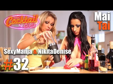 Xxx Mp4 32 SexyManja Und NikitaDenise Mixen Mai Tai 3gp Sex