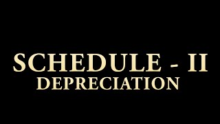 Schedule 2 Depreciation Companies Act 2013 Part-1 by CA Sarthak Jain for members and CA Final