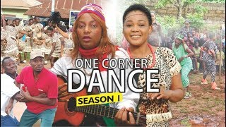 ONE CORNER DANCE 1 - 2017 LATEST NIGERIAN NOLLYWOOD MOVIES