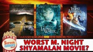 Worst M. Night Shyamalan Movie??