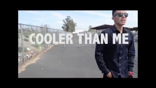 Cooler Than Me music video