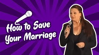 Valerie Storm - How To Save Your Marriage (Stand Up Comedy)