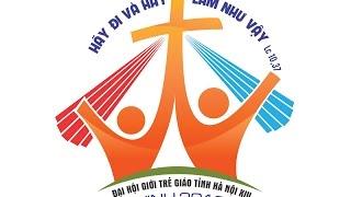 ĐHGT GT HÀ NỘI XIV TẠI GP. VINH - SỨC SỐNG TUỔI TRẺ (BẢN DEMO DÀNH CHO CÁC GIÁO HẠT TẬP TRƯỚC)