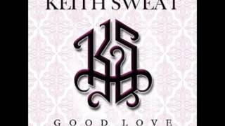Good Love - Keith Sweat