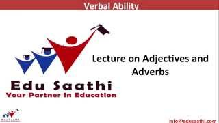 English Usage: Grammar-4 Adjectives & Adverbs