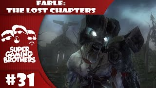 SGB Play: Fable - Part 31 | Chicken the Bounty Hunter
