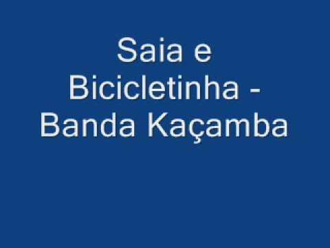 Banda Kaçamba Saia e Bicicletinha