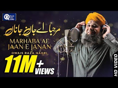 Xxx Mp4 Marhaba Ae Jaan E Janan By Owais Raza Qadri Rabi Ul Awal New Naat 2018 Ya Nabi ﷺ OFFICIAL 3gp Sex
