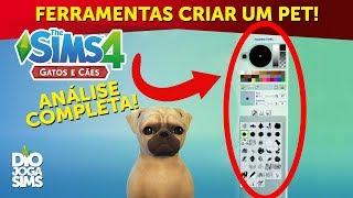 TUDO SOBRE EDIÇÃO E CRIAÇÂO DE PETS! (CAS)   The Sims 4 Gatos e Cães (TS4 Pets)