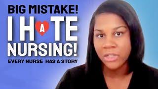 Big Mistake: I Hate Nursing!