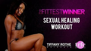 FITTEST WINNER Sexual Healing Workout w/ Tiffany Rothe! | TiffanyRotheWorkouts