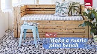 Make a rustic pine bench