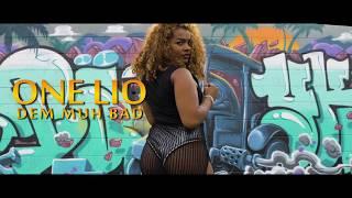 One Lio - Dem Nuh Bad ( Officiel Vidéo )